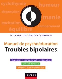 """""""Manuel de psychoéducation - Troubles bipolaires"""" du Dr Christian Gay et Marianne Colombani (2013)"""