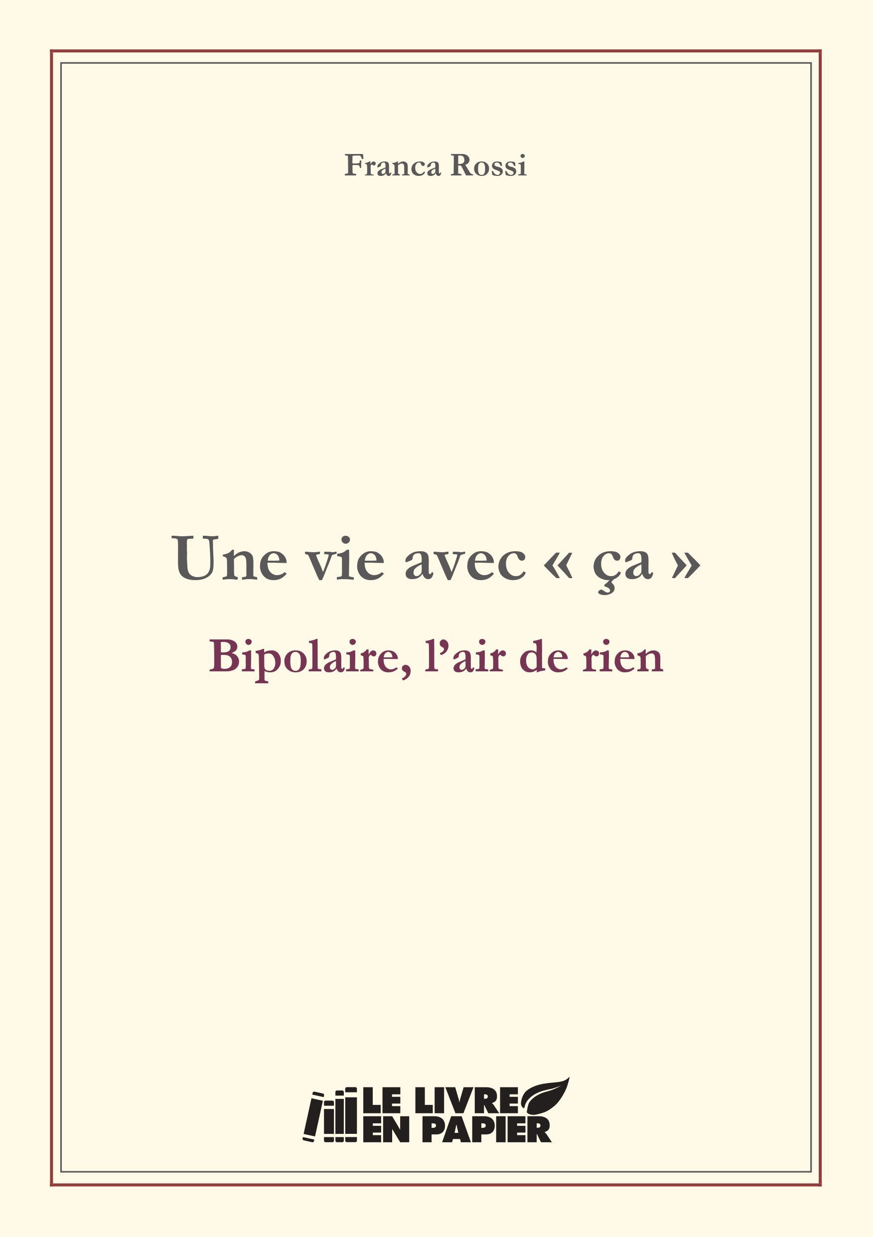 Couverture Rossi Franca - Une vie avec ça