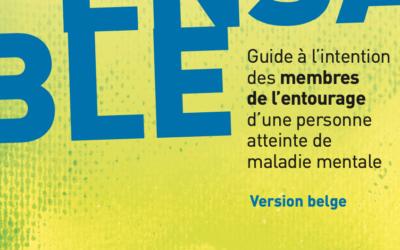 «L'indispensable», guide à l'intention des membres de l'entourage d'une personne atteinte de maladie mentale