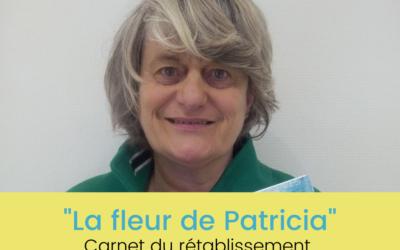 """""""La fleur de Patricia"""" : carnet sur le rétablissement de Pascale Fransolet"""