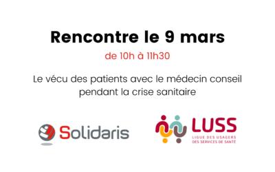 Le vécu des patients avec le médecin conseil : participez à la rencontre – LUSS – Solidaris