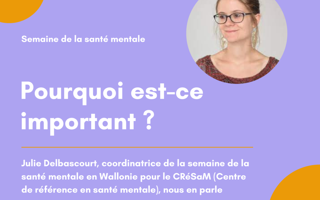 Semaine de la santé mentale : interview du CRESaM